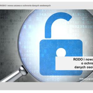 Szkolenie z RODO i nowa ustawa o ochronie danych osobowych